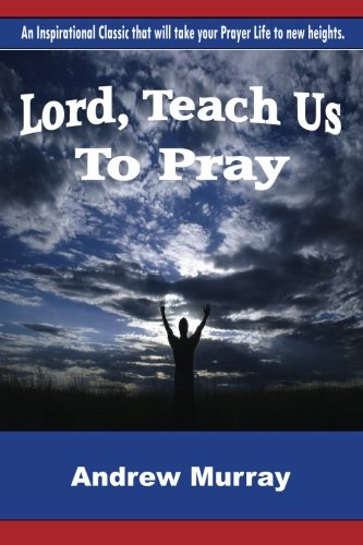 Download Lord, Teach Us To Pray pdf