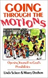 Going Through the Motions, Linda Schott and Marty Dodson, 0892253126