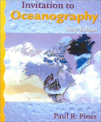 Invitation To Oceanography, Third Edition