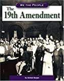 The 19th Amendment, Michael Burgan, 0756512603