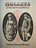 Nuggets of Nevada County History, Juanita K. Browne, 0915641003