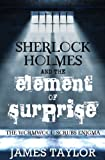Sherlock Holmes and the Element of Surprise