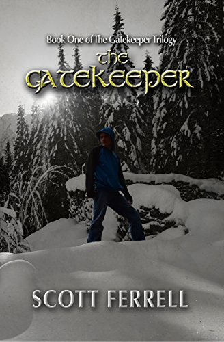 The Gatekeeper (The Gatekeeper Trilogy Book 1) by [Ferrell, Scott]