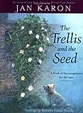 The Trellis and the Seed, Jan Karon, 0670892890