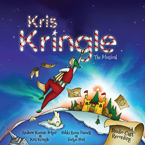 Kris Kringle the Musical (Studio Cast Recording)