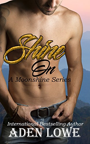Shine On (A Moonshine Series Book 1)