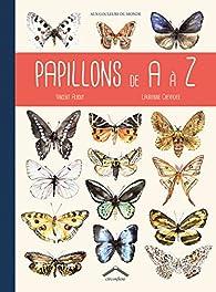 Papillons de A à Z par Vincent Albouy