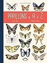 Papillons de A à Z par Albouy
