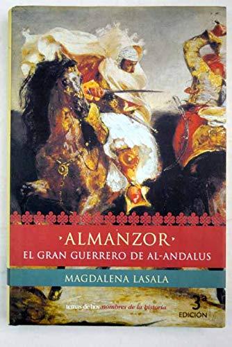 Read Online Almanzor: El Heroe De Al-Andalus (Spanish Edition) pdf epub