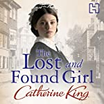 The Lost and Found Girl | Catherine King