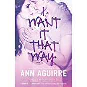 I Want It That Way | Ann Aguirre