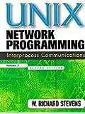Unix Network Programming, Volume 2: Interprocess Communications (Paperback)