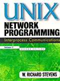 UNIX Network Programming, Volume 2 : Interprocess Communications (Paperback), Stevens, W. Richard, 0132974290