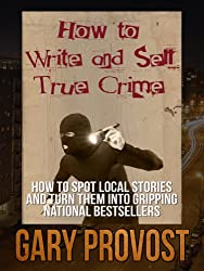 How to Write & Sell True Crime