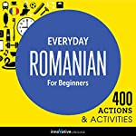 Everyday Romanian for Beginners - 400 Actions & Activities |  Innovative Language Learning