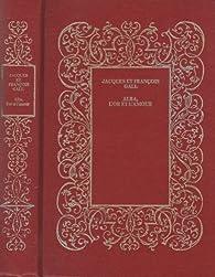 Alba, l'or et l'amour par Jacques et François Gall