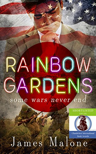 Rainbow Gardens: Some Wars Never End by [Malone, James]