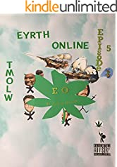 Eyrth Online:  Episode 5: TMOLW:  The Memoirs of Lawrence Wrath (5th Playlist)