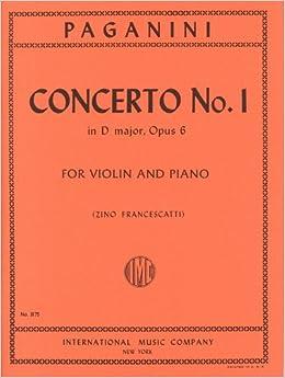 パガニーニ: バイオリン協奏曲 第1番 ニ長調 Op.6/フランチェスカッティ編(フランチェスカッティとソーレによるカデンツ付き)/インターナショナル・ミュージック社/ピアノ伴奏付ソロ楽譜