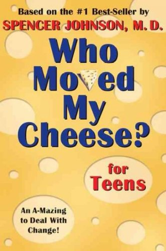 Download Who Moved My Cheese? for Teens ebook