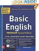 #4: Practice Makes Perfect Basic English, Second Edition: (Beginner) 250 Exercises + 40 Audio Pronunciation Exercises via App (Practice Makes Perfect Series)