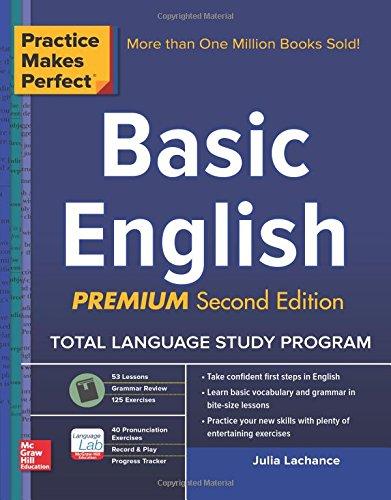Practice Makes Perfect Basic English: (Beginner) 250 Exercises + Flashcard App + 90-Minute Audio