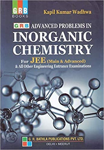 Advanced Problems in Inorganic Chemistry JEE (Main & advanced) (2019-2020 Examination)