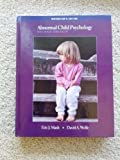 Abnormal Child Psychology, Mash, Eric J. and Wolfe, David A., 0534554180