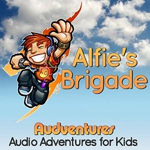 Alfie's Brigade Audiobook