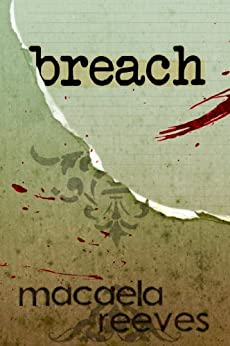 Breach (The Blood Bargain Book 2) by [Reeves, Macaela]