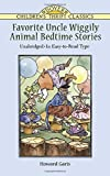 img - for Favorite Uncle Wiggily Animal Bedtime Stories: Unabridged in Easy-to-Read Type (Dover Children's Thrift Classics) book / textbook / text book