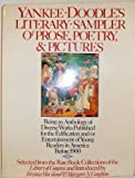 Yankee Doodle's Literary Sampler of Prose, Poetry and Pictures, Virginia Haviland, 0690002696