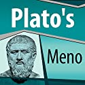 Plato's Meno Audiobook by  Plato Narrated by Ray Childs