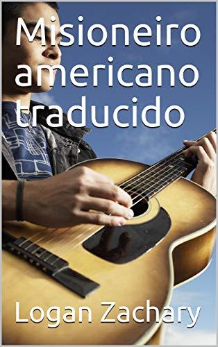 Misioneiro americano traducido (Galician Edition)
