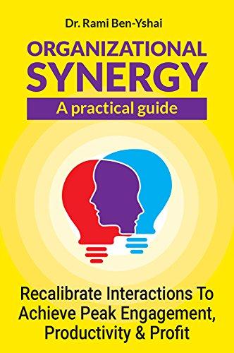 Organizational Synergy by Dr. Rami Ben-Yshai ebook deal