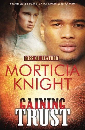 Download Gaining Trust (Kiss of Leather) (Volume 5) PDF