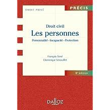 Droit civil. Les personnes. Personnalité - Incapacité - Protection (Précis) (French Edition)