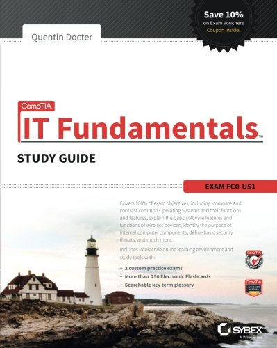 CompTIA IT Fundamentals Study Guide: Exam FC0-U51 (Best Business Networking Sites)