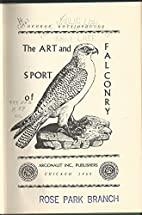 The art and sport of falconry by George…