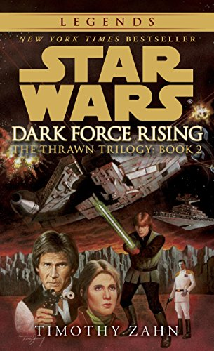 Dark Force Rising (Star Wars: The Thrawn Trilogy, Vol. - St Sf Powell