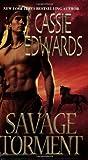 Savage Torment, Cassie Edwards, 0821780867