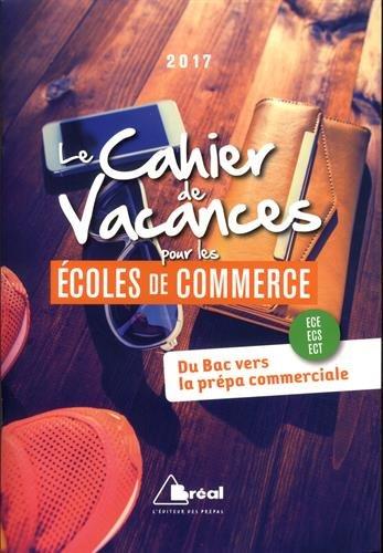 Cahier De Vacances Pour Les Ecoles De Commerce 2017 Le