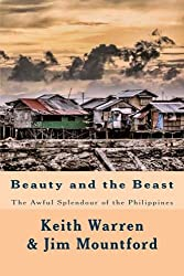 Beauty and the Beast: The Awful Splendour of the Philippines