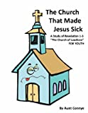 The Church That Made Jesus Sick, Aunt Connye, 1463414919
