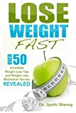 img - for Lose Weight Fast: Over 50 Incredible Weight Loss Tips and Weight Loss Motivation Secrets Revealed (Weight Loss, Lose Weight) (Volume 1) book / textbook / text book