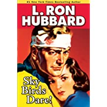Sky Birds Dare! (Military & War Short Stories Collection)