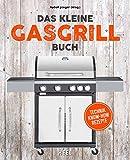 Das kleine Gasgrill-Buch: Technik | Know-How