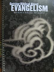 Getting Biblical About Evangelism (Building…