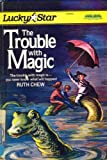 The Trouble with Magic, Ruth Chew, 0590436171