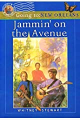 Jammin' on the Avenue : Going to New Orleans Paperback